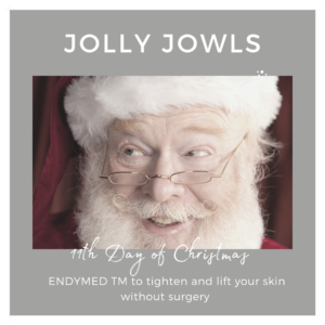 11 days of christmas jolly jowls endymed tighten and lift indulgence daventry