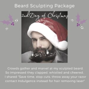 2nd day of christmas beard sculpting